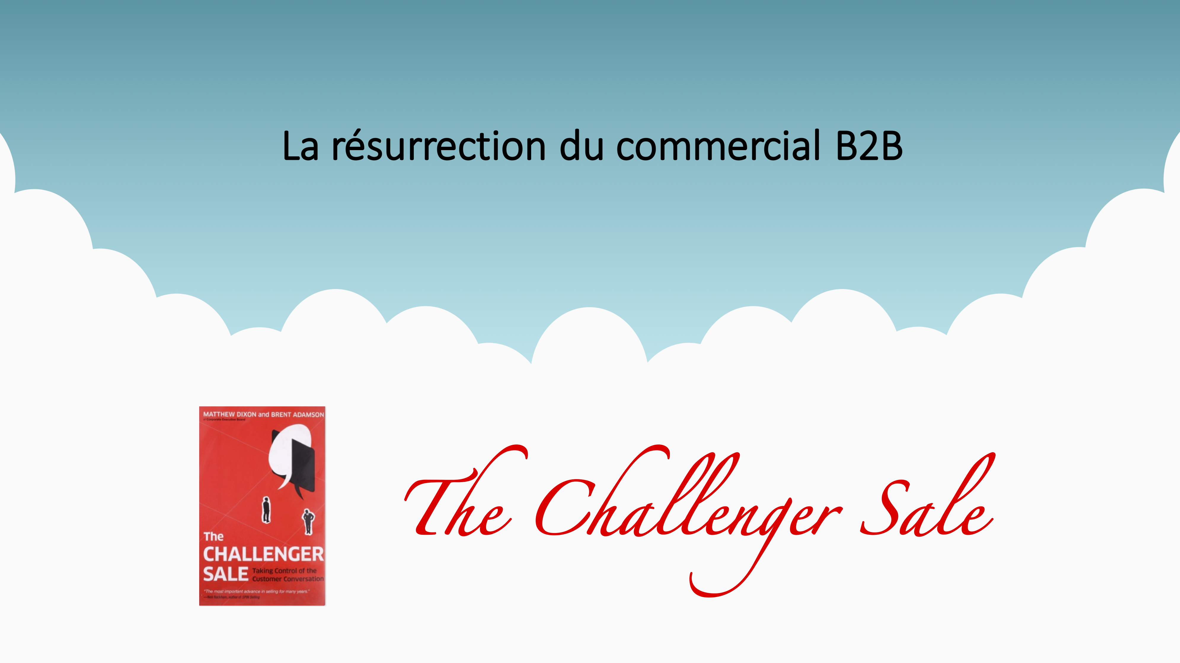 1_-_INFOGRAPHIE_CHALLENGER_SALE.png
