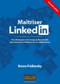 Bruno Fridlansky - Maitriser LinkedIn - Social Selling